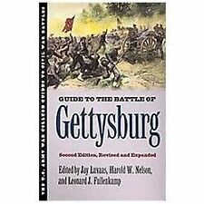 Guide to the Battle of Gettysburg: Second Edition, Revised and Expanded U.S. Ar