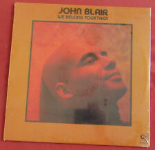 JOHN BLAIR   LP ORIG US  WE BELONG TOGETHER  CTI NEUF SCELLE