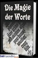 eBOOK DOWNLOAD Die Magie der Worte - WORTMAGIE Esoterik PDF Glück Wow E-LIZENZ