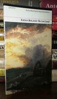 Boland, Eavan THE LOST LAND  1st Edition 1st Printing