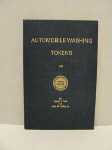 Automobile Washing Tokens Catalog Guide Harold Ford, Coffee 1986 Car Wash