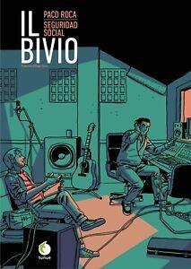 IL BIVIO Paco Roca Seguridad Social Libro Fumetto Rilegato Casan 1 Edizione 2018