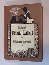 """JUGENDSTIL KOCHBUCH """"ILLUSTRIERTES VIKTORIA KOCHBUCH"""" UM 1905"""