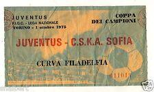 CALCIO  BIGLIETTO TICKET COPPA  DEI CAMPIONI JUVENTUS  C.S.K.A. SOFIA  1-10-1975