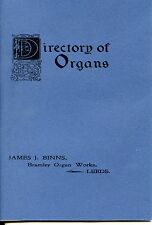 A DIRECTORY OF ORGANS BUILT BY JAMES J. BINNS BRAMLEY ORGAN WORKS LEEDS  REPRINT