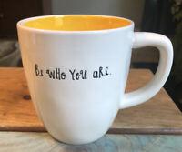 """Rae Dunn """"Be Who You Are"""" Mug"""