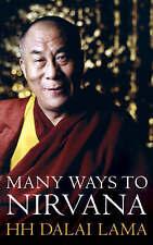 The Many Ways to Nirvana: Discourses on Right Living by Dalai Lama XIV (Paperbac