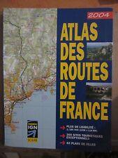Atlas des routes de France/ Editions Solar 2002,2004