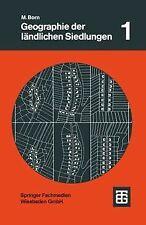 Geographie der ländlichen Siedlungen, Bd.1, Die G...   Buch   Zustand akzeptabel