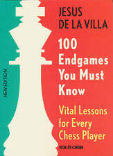 100 Endgames You Must Know (Chess Book)