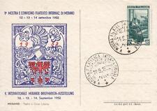 8036) MERANO, TEATRO E CORSO LIBERTA', 1952 MOSTRA E CONVEGNO FILATELICO.