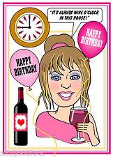WINE LOVER DRINKING WINE O'CLOCK FUNNY FEMALE BIRTHDAY CARD FREE POST 1ST CLASS