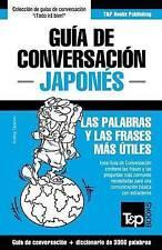 Guía de Conversación Español-Japonés y vocabulario temático de 3000 palabras (Sp