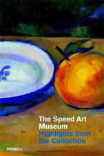 The Speed Art Museum: Highlights from the Collection