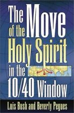 Move of the Holy Spirit in the 10/40 Window by  1576581519 FREE Shipping