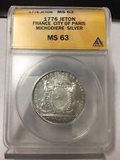 1776 Jeton France City Of Paris Michodiere Silver Ms 63 Anacs