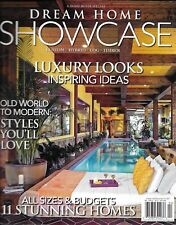 Dream Home Showcase magazine Luxury looks Old world to modern styles All sizes