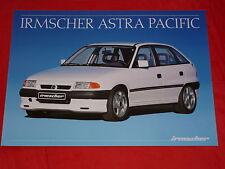 """OPEL IRMSCHER Astra F """"Pacific"""" Sondermodell Prospektblatt von 1991"""