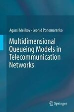 Multidimensional Queueing Models in Telecommunication Networks by Leonid...