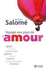 VOYAGE AUX PAYS DE L AMOUR - JACQUES SALOME