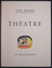 JULES RENARD - THEATRE - LA BELLE EDITION, ILLUSTREE - POIL DE CAROTTE LA BIGOTE