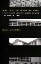 What Motivates Bureaucrats?-ExLibrary