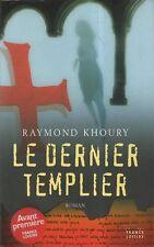 Le dernier templier.Raymond KHOURY.France Loisirs Cartonné CV20