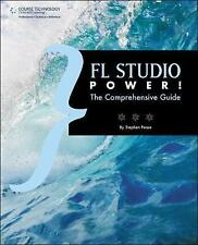 FL Studio Power!: The Comprehensive Guide by Stephen Pease (Paperback, 2009)