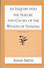 An Inquiry Into the Nature and Causes of the Wealth of Nations, Vol 2 by Adam S