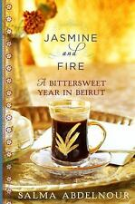 Jasmine and Fire: A Bittersweet Year in Beirut, Abdelnour, Salma, Good Book