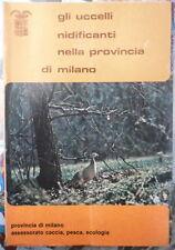 D13 GLI UCCELLI NIDIFICATI NELLA PROVINCIA DI MILANO