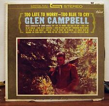Glen Campbell Too Late To Worry Too Late To Cry LP