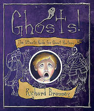 Ghosts: The Ultimate Guide for Ghost-hunters, Brassey, Richard | Hardcover Book