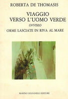 Travel Verso L' Mens Verde Ovvero Footprints Let IN Riva The Mare - Of Thomasis