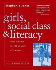 Girls, Social Class, and Literacy: What Teachers Can Do to Make a Difference
