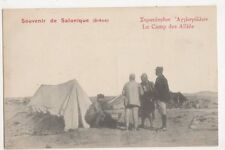 Souvenir de Salonique (Grece) Le Camp des Allies Military Postcard, B424