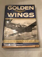 Golden Wings: United States Navy and Marine Corps by Martin Caidin