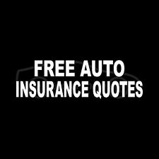 FREE AUTO INSURANCE QUOTES Decal Window Sticker Business Car Premium Office Sign