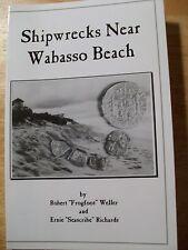 SHIPWRECKS NEAR WABASSO BEACH by Robert Frogfoot Weller