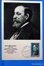 CAMILLE SAINT SAENS COMPOSITEUR   1952 France Carte Maximum Yt 932