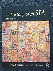 A History of Asia by Rhoads Murphey (2019, Paperback, Revised)