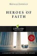 Heroes of Faith (Lifeguide Bible Studies)