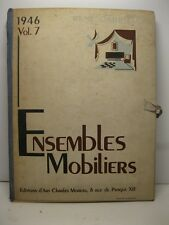 GABRIEL Rene, Ensembles mobiliers. 1946. Vol. 7