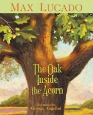 The Oak Inside the Acorn (Paperback or Softback)