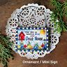 Sky blue over Oma 's House * Mini Sign / Ornament Wood Everyday Decoration  USA