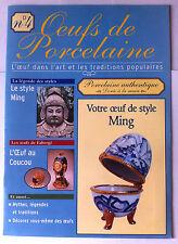 Oeuf de Porcelaine n°4; L'oeuf dans l'Art & les traditions populaire, Style Ming