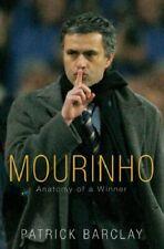 Mourinho: Anatomy Of A Winner,Patrick Barclay
