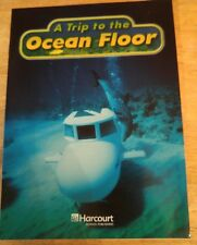 A Trip to the Ocean Floor Above-Level READER 3rd GRADE 3 SCIENCE HARCOURT NEW
