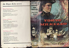 JAMES DILLON WHITE - YOUNG MR. KELSO     FIRST EDITION sailing ships