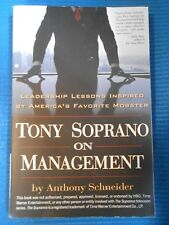 Tony Soprano on Management: Leadership Lessons Inspired By America's Favorite Mo